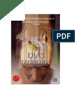 Dias Gloriosos - Divaldo Pereira Franco