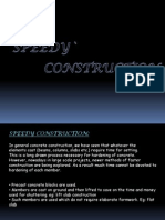 Method of Speedy Construction
