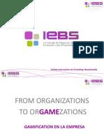 "Presentación Webinar ""Gamification Aplicada a La Empresa"""