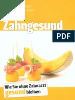 (eBuch - Deutsch) Brandt, Dorothea u. Hendrickson, Lars - Zahngesund (2010, Zahnarztlügen)