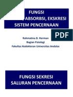 Kuliah 2. Fungsi Sekresi, Absorbsi, Ekskresi Sistem Pencernaan