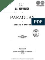 LA REPUBLICA DEL PARAGUAY - CARLOS R. SANTOS - 1897 - PORTALGUARANI.pdf