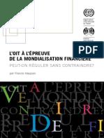 L'OIT À L'ÉPREUVE DE LA MONDIALISATION FINANCIÈRE PEUT-ON RÉGULER SANS CONTRAINDRE?