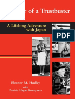 Memoir of a Trustbuster.. a Lifelong Adventure With Japan - Hadley, E [2003]
