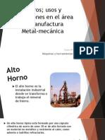 Tema 1. Aceros; usos y aplicaciones en el área de Manufactura Metal-mecánica