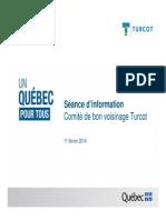 Turcot Interchange, MTQ meeting Feb. 11, 2014