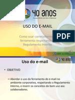 Uso Correto Da Ferramenta de E-mail - 2014