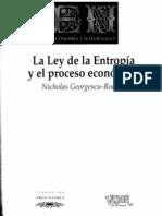 Georgescu-Roegen - Ley Entropia y Proceso Economico CMPKT