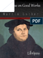 A Treatise on Good Works By Martin Luther - Christianity eBooks