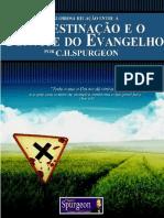 A-Gloriosa-Relação-entre-a-Predestiação-e-o-Convite-do-Evangelho