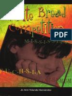 White Bread Competition by Jo Ann Yolanda Hernandez