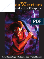 Women Warriors of the Afro-Latino Diaspora edited by Marta Moreno Vega, Marinieves Alba & Yvette Modestin