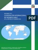 Informe de Cooperacion Internacional No Reembolsable en La Republica Dominicana 2013
