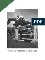 VIVENCIAS DE UN AYER por Crnl. E.M. Carlos Hugo Durán Betancourt