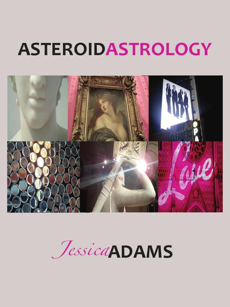 Asteroid astrology by jessica adam planets in astrology asteroid astrology by jessica adam planets in astrology astrological sign nvjuhfo Choice Image