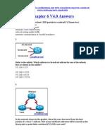 CCNA 2 Chapter 6 V4.0 Answers 2011