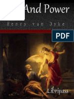 Joy And Power - Three Messages With One Meaning by Henry van Dyke