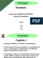 Teorias da Administração Pública - DENHARDT, Robert B.