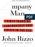 Company ManThirty Years of Controversy and Crisis in the CIA by John Rizzo