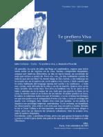 Te Prefiero Viva - Carta a Alejandra Pizarnik - Julio Cortázar