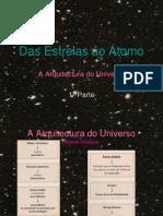Das Estrelas ao Átomo