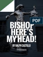 Bishop Here's My Head!