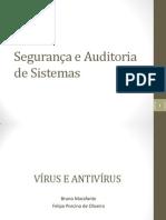 Segurança e Auditoria de Sistemas - Vírus e Antivírus