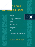The Legacies of Liberalism Path Dependence and Political Regimes in Central America