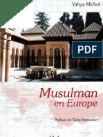 "Yahya MICHOT, ""Musulman en Europe"""