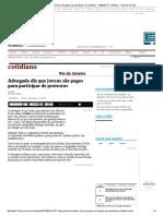 Advogado diz que jovens são pagos para participar de protestos - 12_02_2014 - Cotidiano - Folha de S