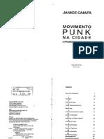 Movimento Punk Na Cidade a Invasao Dos Bandos Sub Janice Caiafa