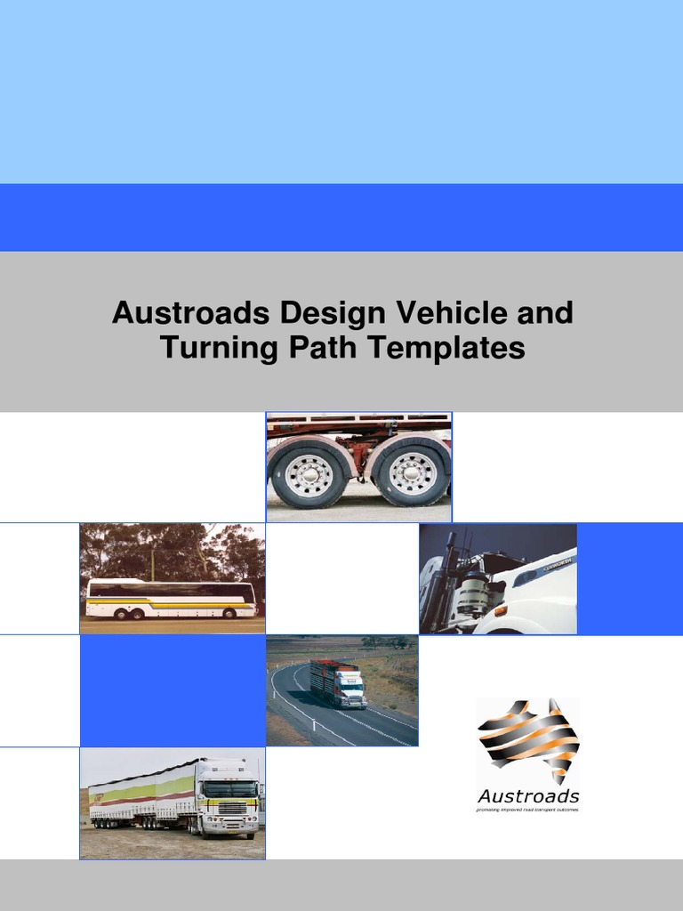 Austroads Design Vehicle And Turning Path Templates Semi Trailer
