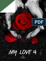 My Love 4