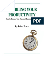 Brian Tracy Doubling Your Productivity GuideToManageYourTime&OrganizeYourLife