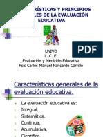 Caracteristicas y Principios Generales de La Evaluacion