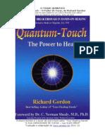 QuantumTouch. O toque Quântico - O poder de Curar. Richard Gordon
