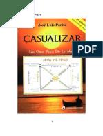 Casualizar, Los 11 Pasos de La Magia - Jose Luis Parise