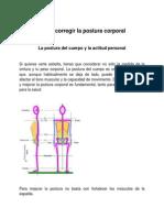 Cómo corregir la postura corporal