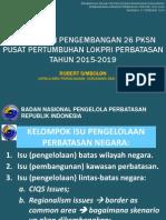 Rancangan Pengembangan 26 Pusat Kegiatan Strategis Nasional (PKSN) Pusat Pertumbuhan Lokasi Prioritas Perbatasan 2015-2019