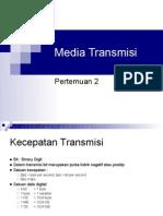 Pertemuan II - Media Transmisi