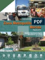 IndicadoresdeDesarrolloZonaMetropolitanadeMeridaReporte2012