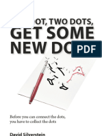 One Dot, Two Dots, Get Some New Dots