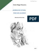 Victor Hugo Viscarra. Borracho estaba, pero me acuerdo (memorias de Victor Hugo).pdf
