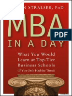 Steven Stralser - MBA in a Day. What You Would Learn at the Top Tier Business Schools
