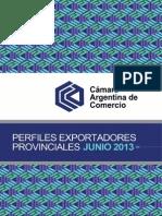Perfiles Exportadores Provinciales Junio 2013 Camara Argentina Comercio