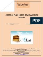 SOBRE EL PLAN VASCO DE ESTADISTICA 2014-17 (Es) ON THE BASQUE PLAN FOR STATISTICS (Es) EUSKAL ESTATISTIKA PLANAZ (Es)