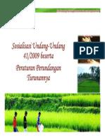Bahan Sosialisasi - UU Nomor 41 Tahun 2009 beserta peraturan turunannya