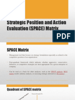 Strategic Position and Action Evaluation (SPACE)