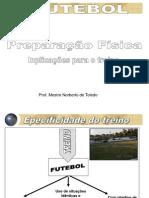 Preparação física no futebol - Implicações para o treino