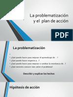 20140205-La Problematizacion y El Plan de Accion 2